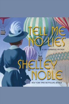 Tell me no lies /  Shelley Noble.