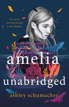 Amelia unabridged /  Ashley Schumacher. - Ashley Schumacher.