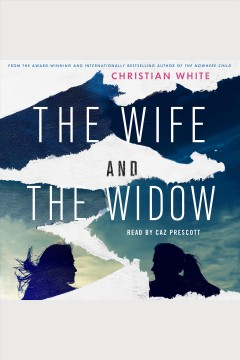 The wife and the widow /  Christian White. - Christian White.