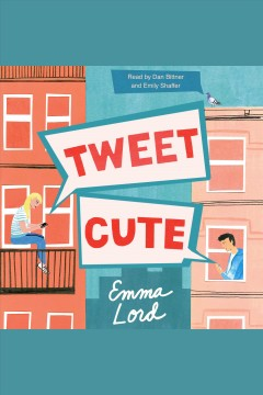 Tweet cute /  Emma Lord.