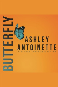 Butterfly /  Ashley Antoinette.