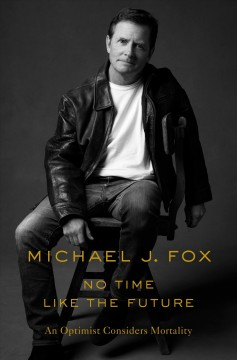 No Time Like The Future / Michael J Fox - Michael J Fox