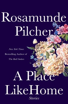 A place like home /  Rosamunde Pilcher ; [introduction by Lucinda Riley].
