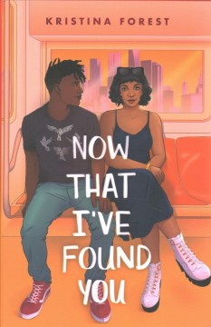 Now that I've found you /  Kristina Forest. - Kristina Forest.