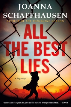 All the Best Lies: A Mystery.
