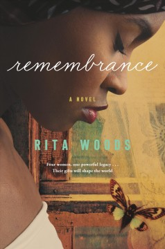 Remembrance /  Rita Woods. - Rita Woods.