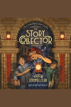 The Story Collector /  by Kristin O'Donnell Tubb.