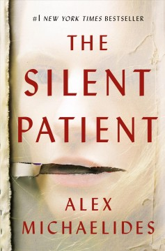 The Silent Patient / Alex Michaelides - Alex Michaelides