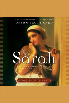 Sarah : a novel of courage and faith / Orson Scott Card. - Orson Scott Card.
