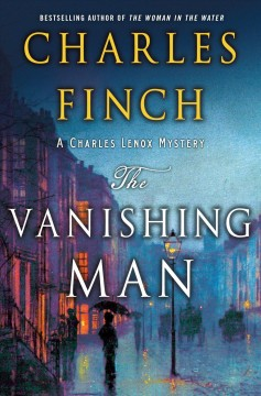 The vanishing man /  Charles Finch. - Charles Finch.