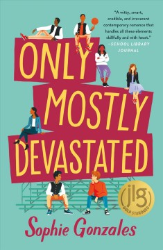 Only mostly devastated /  Sophie Gonzales.