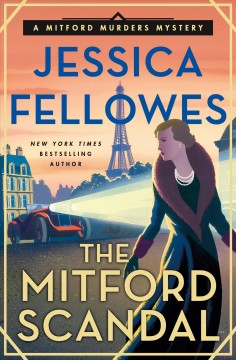 The Mitford scandal /  Jessica Fellowes. - Jessica Fellowes.