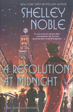 A resolution at midnight /  Shelley Noble. - Shelley Noble.