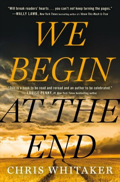 We Begin At The End / Chris Whitaker - Chris Whitaker
