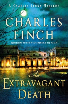 An extravagant death /  Charles Finch. - Charles Finch.