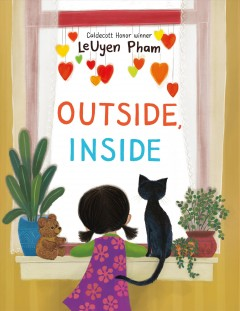 Outside, inside /  LeUyen Pham. - LeUyen Pham.