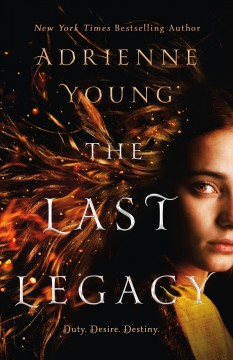 The last legacy : a novel / Adrienne Young. - Adrienne Young.