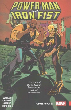 Power Man and Iron Fist Volume 2, Civil War II /  David F. Walker, writer ; issues #6-9: Flaviano, artist (#6-9) ; Sanford Greene, artist (#7-9) ; Sweet Christmas annual #1: Scott Hepburn, artist. - David F. Walker, writer ; issues #6-9: Flaviano, artist (#6-9) ; Sanford Greene, artist (#7-9) ; Sweet Christmas annual #1: Scott Hepburn, artist.