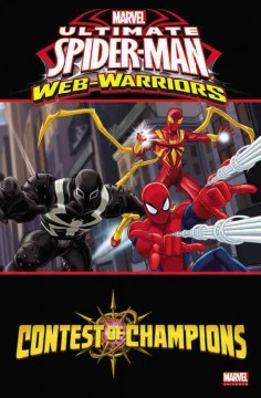 Ultimate Spider-Man web-warriors.  based on the tv series written by Thomas F. Zahler, Matt Wayne, Marty Isenberg & Eugene Son ; directed by Tim Maltby, Kalvin Lee & Roy Burdine ; animation produced by Marvel Animation Studios with Film Roman ; adapted by Joe Caramagna.