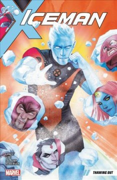 Iceman Volume 1, Thawing out /  writer, Sina Grace ; artist, Alessandro Vitti (issues #1, 3 & 5) ; pencilers, Edgar Salazar (issues #2 & 4) with Ibraim Roberson (#2) ; inkers, Ed Tadeo with Ibraim Roberson (#2) ; color artist, Rachelle Rosenberg ; letterer, VC's Joe Sabino. - writer, Sina Grace ; artist, Alessandro Vitti (issues #1, 3 & 5) ; pencilers, Edgar Salazar (issues #2 & 4) with Ibraim Roberson (#2) ; inkers, Ed Tadeo with Ibraim Roberson (#2) ; color artist, Rachelle Rosenberg ; letterer, VC's Joe Sabino.