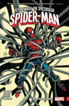 Peter Parker, the spectacular Spider-Man Volume 4, Coming home /  Chip Zdarsky ; illustrated by Joe Quinones. - Chip Zdarsky ; illustrated by Joe Quinones.