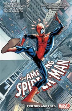The amazing Spider-Man Volume 2, Friends and foes /  writer, Nick Spencer ; pencilers, Humberto Ramos with Steve Lieber (#6-7) & Michele Bandini (#9-10) ; inkers, Victor Olazaba with Steve Lieber (#6-7) & Michele Bandini (#9-10) ; colorists, Edgar Delgado with Rachelle Rosenberg (#6-7) & Erick Arciniega (#9-10) ; letterer VC's Joe Caramagna.
