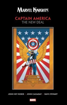 Captain America : the new deal / John Ney Rieber, writer ; John Cassaday, artist ; Dave Stewart, colorist ; Richard Starkings & Comicraft's Wes Abbott, letterer. - John Ney Rieber, writer ; John Cassaday, artist ; Dave Stewart, colorist ; Richard Starkings & Comicraft's Wes Abbott, letterer.