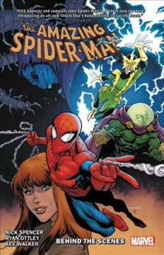 The Amazing Spider-Man Volume 5, Behind the scenes /  writer, Nick Spencer ; pencilers, Ryan Ottley, Humberto Ramos, Pat Gleason, Kev Walker ; inkers, Mark Morales, Cliff Rathburn [and 5 others] ; colorists, Nathan Fairbairn, Edgar Delgado, Dave Stewart, Laura Martin, Andrew Crossley ; letterer, VC'S Joe Caramagna. - writer, Nick Spencer ; pencilers, Ryan Ottley, Humberto Ramos, Pat Gleason, Kev Walker ; inkers, Mark Morales, Cliff Rathburn [and 5 others] ; colorists, Nathan Fairbairn, Edgar Delgado, Dave Stewart, Laura Martin, Andrew Crossley ; letterer, VC'S Joe Caramagna.