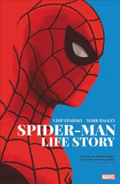 Spider-Man: life story /  Chip Zdarsky, writer ; Mark Bagley, penciler ; John Dell, Andrew Hennessy, inkers ; Frank D'Armata, colorist ; VC's Travis Lanham, letterer. - Chip Zdarsky, writer ; Mark Bagley, penciler ; John Dell, Andrew Hennessy, inkers ; Frank D'Armata, colorist ; VC's Travis Lanham, letterer.