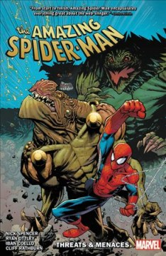 The amazing Spider-Man Volume 8, Threats & menaces /  writer, Nick Spencer ; VC's Joe Caramagna, letterer. - writer, Nick Spencer ; VC's Joe Caramagna, letterer.