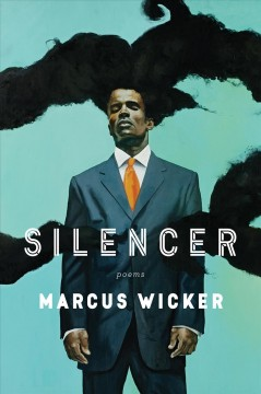 Silencer /  Marcus Wicker.