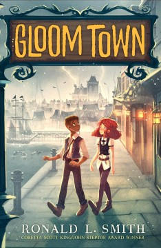 Gloom town /  Ronald L. Smith. - Ronald L. Smith.