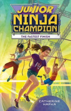 The fastest finish /  by Catherine Hapka. - by Catherine Hapka.