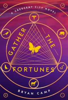 Gather the fortunes /  Bryan Camp. - Bryan Camp.