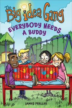 Everybody needs a buddy /  James Preller ; illustrated by Stephen Gilpin. - James Preller ; illustrated by Stephen Gilpin.