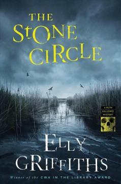 The stone circle /  Elly Griffiths.
