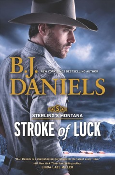 Stroke of luck /  B.J. Daniels.