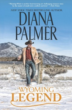 Wyoming legend /  Diana Palmer.