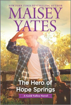 The hero of Hope Springs /  Maisey Yates. - Maisey Yates.