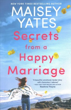 Secrets from a happy marriage /  Maisey Yates. - Maisey Yates.