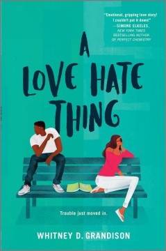 A love hate thing /  Whitney D. Grandison. - Whitney D. Grandison.