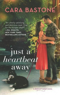 Just a heartbeat away /  Cara Bastone.