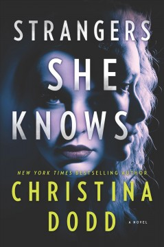 Strangers she knows /  Christina Dodd. - Christina Dodd.