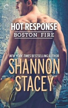 Hot response /  Shannon Stacey.