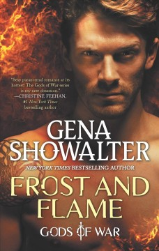 Frost and flame /  Gena Showalter.