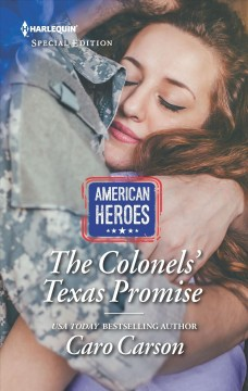 The Colonels' Texas promise /  Caro Carson.