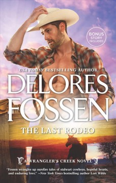 The last rodeo /  Delores Fosssen. - Delores Fosssen.