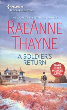 A soldier's return & the daddy makeover /  RaeAnne Thayne.