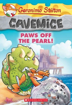 Paws off the pearl! /  Geronimo Stilton ; illustrations by Giuseppe Facciotto (design) and Alessandro Costa (color) ; graphics by Marta Lorini and Chiara Cebraro ; translated by Julia Heim. - Geronimo Stilton ; illustrations by Giuseppe Facciotto (design) and Alessandro Costa (color) ; graphics by Marta Lorini and Chiara Cebraro ; translated by Julia Heim.