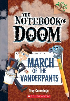 March of the Vanderpants / A Branches Book by Troy Cummings.